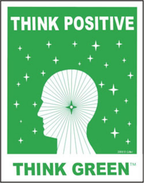 Eco Friendly Printer : Think Positive Think Green Posters